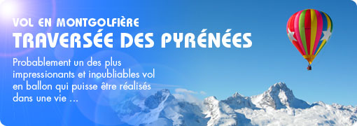 traversee pyrenees en montgolfiere